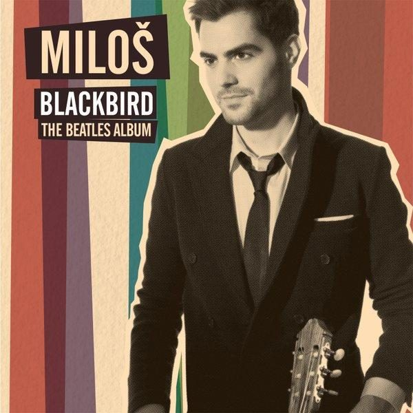 "MILOŠ announces ""Blackbird – The Beatles Album"""